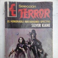 Libros de segunda mano: SELECCIÓN TERROR BRUGUERA Nº 15 SILVER KANE - . Lote 112369839