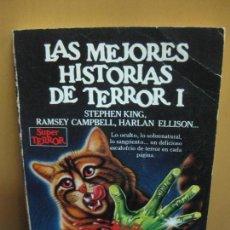 Libros de segunda mano: LAS MEJORES HISTORIAS DE TERROR - I. STEPHEN KING, CAMPBELL, ELLISON...MARTINEZ ROCA 1985. Lote 112537871