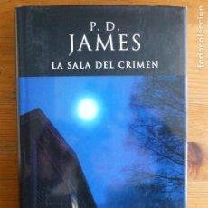 Libros de segunda mano: LA SALA DEL CRIMEN JAMES, P. D. PUBLICADO POR EDICIONES B.1º ED (2003) 506PP. Lote 112959695