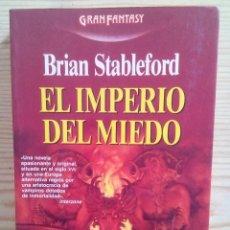 Libros de segunda mano: EL IMPERIO DEL MIEDO - BRIAN STABLEFORD - MARTINEZ ROCA. Lote 113033251