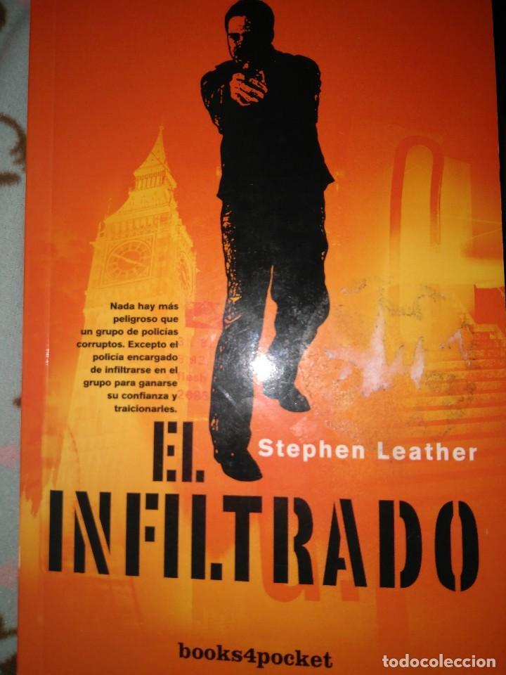 EL INFILTRADO STEPHEN LEATHER NUEVO (Libros de segunda mano (posteriores a 1936) - Literatura - Narrativa - Terror, Misterio y Policíaco)