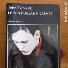 Libros de segunda mano: LOS ATORMENTADOS CONNOLLY, JOHN TUSQUETS, 1º ED, (2008) 424PP. Lote 113094959