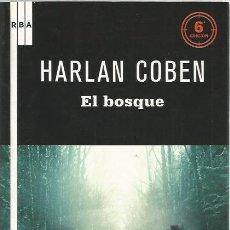 Libros de segunda mano: EL BOSQUE - HARLAN COBEN - RBA - NUEVO. Lote 113181583