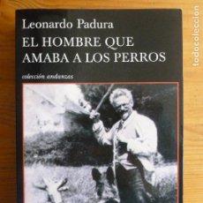 Libros de segunda mano: EL HOMBRE QUE AMABA A LOS PERROS LEONARDO PADURA TUSQUETS EDITORES (2011) 573PP. Lote 113186207