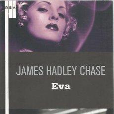 Libros de segunda mano: EVA - JAMES HADLEY CHASE - RBA - NUEVO. Lote 113193807