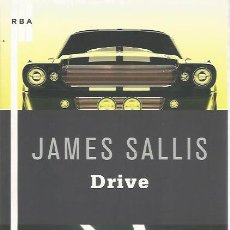 Libros de segunda mano: DRIVE - JAMES SALLIS - RBA - NUEVO. Lote 113193963