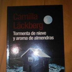 Libros de segunda mano: CAMILLA LACKBERG TORMENTA DE NIEVE Y AROMA DE ALMENDRAS MAEVA TAMAÑO GRANDE NUEVO CAMILA. Lote 113218815