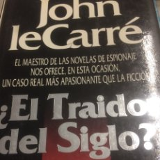 Libros de segunda mano - John LeCarre El traidor del siglo? - 113427588