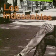 Libros de segunda mano: LOS INDESEABLES OSVALDO AGUIRRE. Lote 114211143