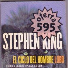 Libros de segunda mano: STEPHEN KING - EL CICLO DEL HOMBRE LOBO. Lote 114401611