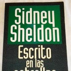 Libros de segunda mano: ESCRITO EN LAS ESTRELLAS; SIDNEY SHELDON - EMECÉ 1996. Lote 114689951