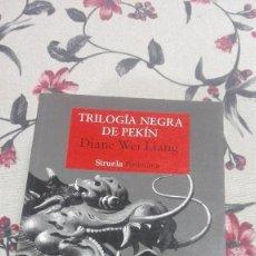 Libros de segunda mano: TRILOGÍA NEGRA DE PEKÍN, DIANE WEI LIANG EDICIONES SIRUELA. Lote 114879551