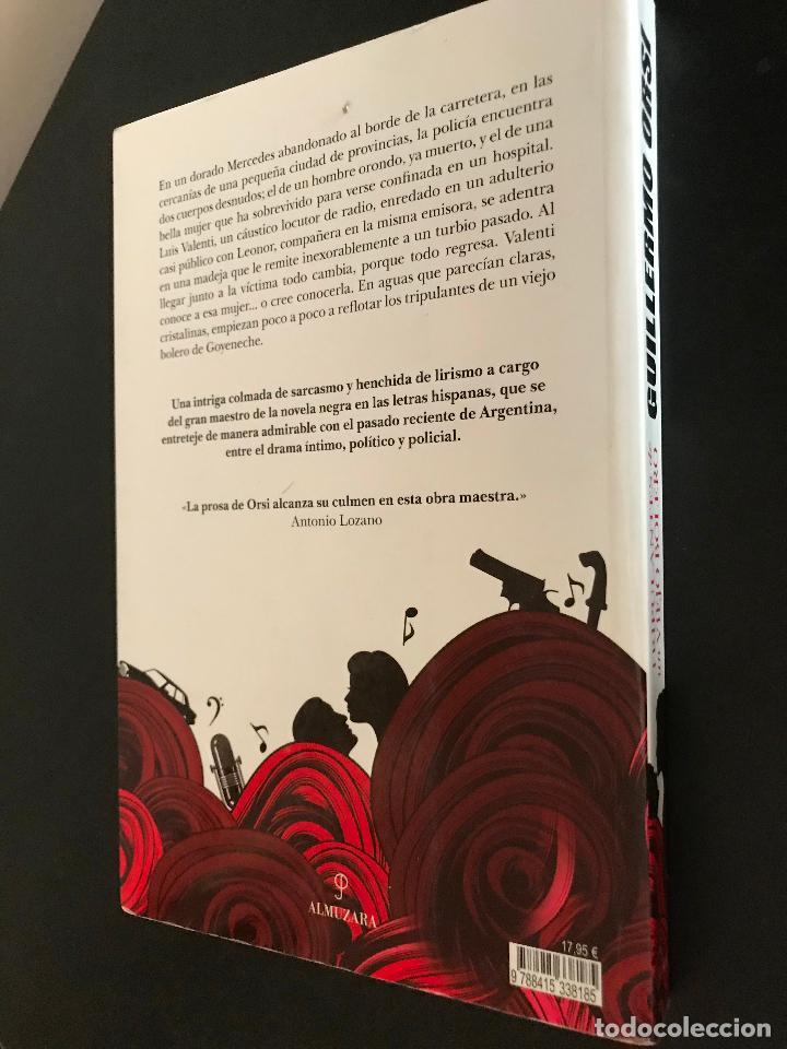 Libros de segunda mano: TRIPULANTES DE UN VIEJO BOLERO. LA MEMORIA ES UNA TRAMPA. GUILLERMO ORSI - Foto 3 - 114901171