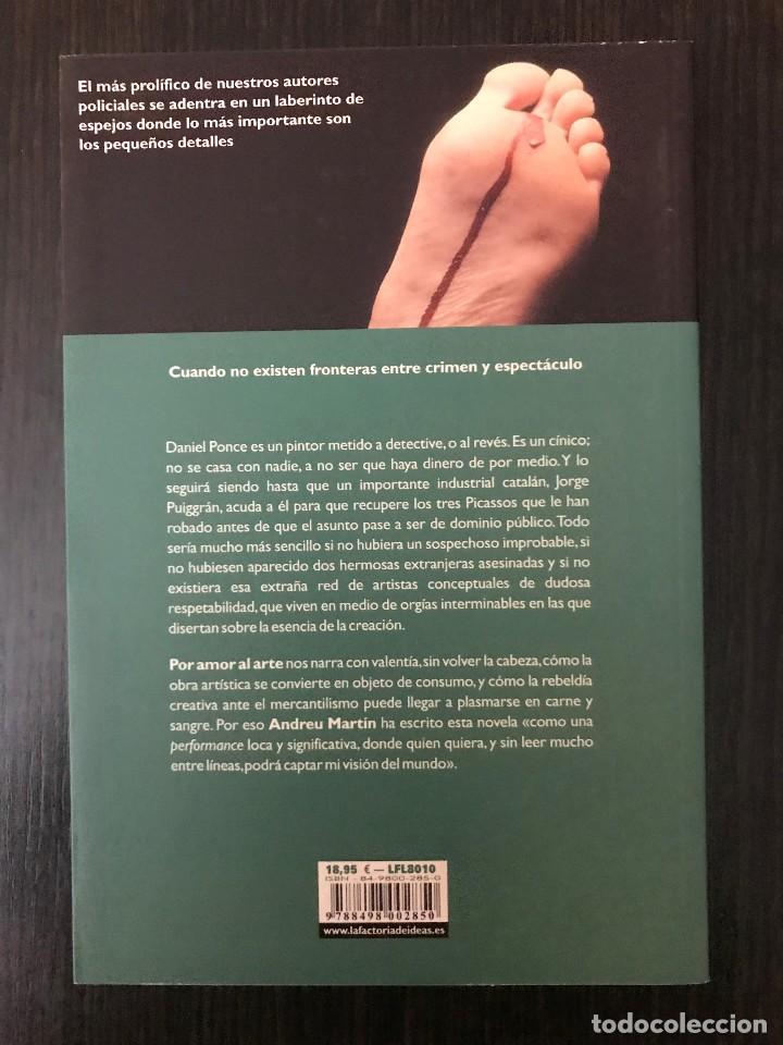 Libros de segunda mano: Por amor al arte. Andreu Martín. Ed. La factoría de ideas. - Foto 2 - 114984659