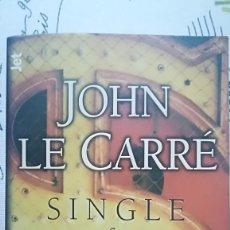 Libros de segunda mano: SINGLE&SINGLE – JOHN LE CARRÉ. Lote 115070939