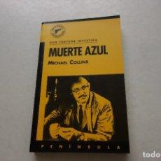 Libros de segunda mano: DAN FORTUNE INVESTIGA. MUERTE AZUL. MICHAEL COLLINS. Lote 115293511