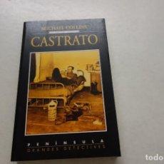Libros de segunda mano: CASTRATO . MICHAEL COLLINS--- DAN FORTUNE INVESTIGA. Lote 115293747