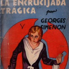 Libros de segunda mano: LA ENCRUCIJADA TRÁGICA. GEORGES SIMENON. LA NOVELA AVENTURA Nº 62. 1935.. Lote 136074950