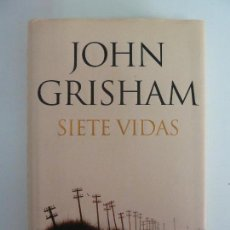 Libros de segunda mano: SIETE VIDAS. GRISHAM. Lote 115502923
