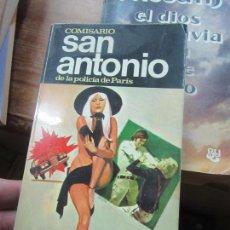 Libros de segunda mano: LIBRO COMISARIO SAN ANTONIO DE LA POLICIA DE PARIS VOTAD A BERURIER! 1973 BRUGUERA L-14508-70. Lote 115599511