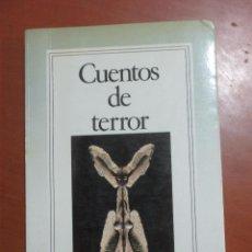 Libros de segunda mano: CUENTOS DE TERROR, GRIJALBO CON MILLAS, MARTINEZ DE PISON, MOLINA FOIX, MUÑOZ MOLINA, VILA-MATAS ETC. Lote 115751571