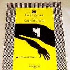Libros de segunda mano: C DE CADAVER; SUE GRAFTON - TUSQUETS 1996. Lote 116066243