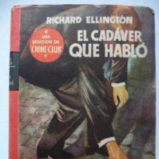 Libros de segunda mano: EL BUHO,SELECCION CRIME CLUB.EL CASO DEL MARIDO OBSESIONADO.ERLE STANLEY GARDNER. Lote 116187255