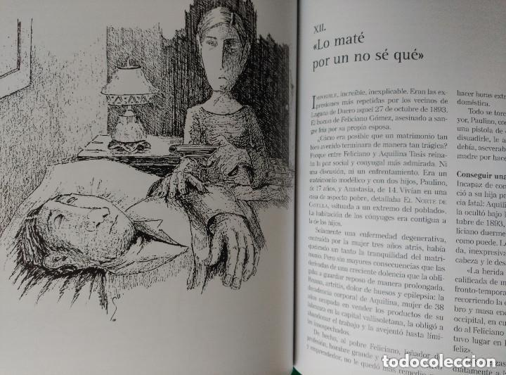 Libros de segunda mano: CRONICA NEGRA DE VALLADOLID - 24 CASOS REALES DE CRIMENES COMETIDOS EN LA CIUDAD Y PROVINCIA - Foto 5 - 116544075