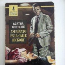 Libros de segunda mano: AGATHA CHRISTIE - ASESINATO EN LA CALLE HICKORY - BIBLIOTECA ORO Nº 351 EDI. MOLINO. Lote 206494683