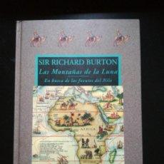 Libros de segunda mano: LAS MONTAÑAS DE LA LUNA - EN BUSCA DE LAS FUENTES DEL NILO - SIR RICHARD BURTON - VALDEMAR AVATARES. Lote 117313235