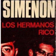 Libros de segunda mano: LIBROS A 1 €. SIMENON. LOS HERMANOS RICO.(VERSIÓN DE JULIO GÓMEZ DE LA SERNA). Lote 117522595