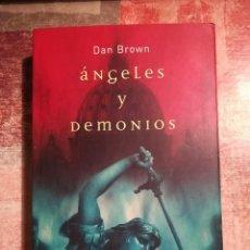 Libros de segunda mano: ÁNGELES Y DEMONIOS - DAN BROWN. Lote 117931047