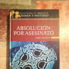 Libros de segunda mano: ABSOLUCIÓN POR ASESINATO - PETER TREMAYNE. Lote 117946135