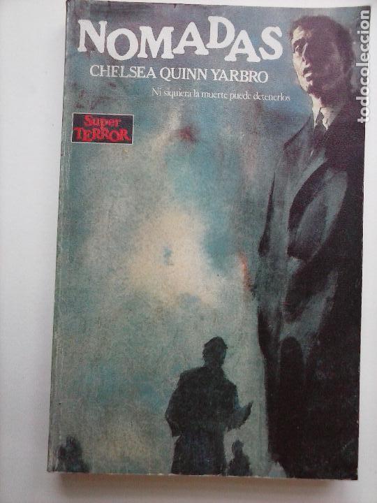 SUPER TEROR Nº 29 - CHELSEA QUINN YARBRO - NI SIQUIERA LA MUERTE PUEDE DETENERLOS (Libros de segunda mano (posteriores a 1936) - Literatura - Narrativa - Terror, Misterio y Policíaco)