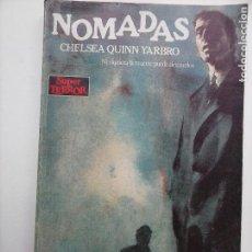 Libros de segunda mano: SUPER TEROR Nº 29 - CHELSEA QUINN YARBRO - NI SIQUIERA LA MUERTE PUEDE DETENERLOS. Lote 118109371