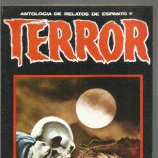 Libros de segunda mano: ANTOLOGIA DE RELATOS DE ESPANTO Y TERROR Nº11 DRONTE. Lote 118561119