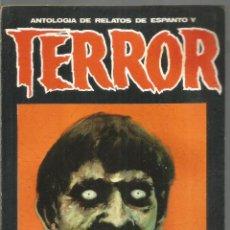Libros de segunda mano: ANTOLOGIA DE RELATOS DE ESPANTO Y TERROR Nº 4 DRONTE. Lote 118562647