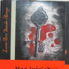 Libros de segunda mano: LUCIA ARCA SANCHO-ARROYO, LOS INICIADOS, VAMPIROS LITERATURA. Lote 118928083