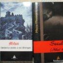 Libros de segunda mano: LOTE MACU MARRERO: MIHAI + SEÑALES MIHAI II. VAMPIROS LITERATURA. Lote 118928323