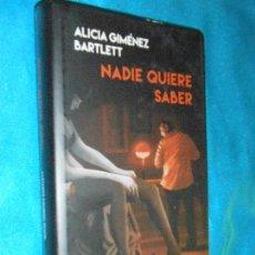 Libros de segunda mano: ALICIA GIMÉNEZ BARTLETT, NADIE QUIERE SABER · CÍRCULO DE LECTORES, 2013. Lote 119268807