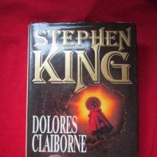 Libros de segunda mano: DOLORES CLAIBORNE (ECLIPSE TOTAL) STEPHEN KING. EDICIONES B, 1ªED. 1993 TAPA DURA CON SOBRECUBIERTA. Lote 130752872