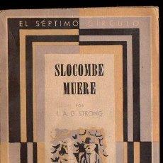Libros de segunda mano: STRONG : SLOCOMBE MUERE (SÉPTIMO CÍRCULO, 1955). Lote 119453491