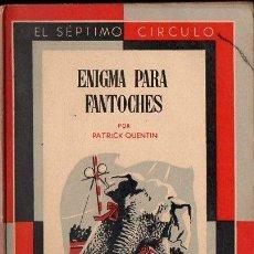 Libros de segunda mano: PATRICK QUENTIN : ENIGMA PARA FANTOCHES (SÉPTIMO CÍRCULO, 1956). Lote 119454015