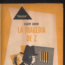 Libros de segunda mano: ELLERY QUEEN : LA TRAGEDIA DE Z (HACHETTE EVASIÓN, 1952). Lote 119454791