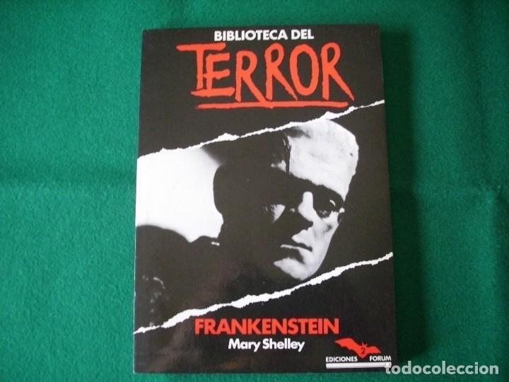 BIBLIOTECA DEL TERROR - FRANKENSTEIN - MARY SHELLEY - EDICIONES FORUM Nº 2 - AÑO 1983 (Libros de segunda mano (posteriores a 1936) - Literatura - Narrativa - Terror, Misterio y Policíaco)