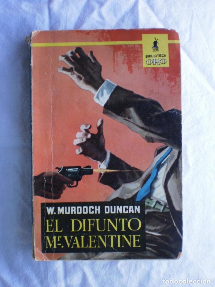 EL DIFUNTO MR. VALENTINE. BIBLIOTECA ORO Nº420 (Libros de segunda mano (posteriores a 1936) - Literatura - Narrativa - Terror, Misterio y Policíaco)