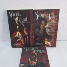 Libros de segunda mano: VAMPIRO I-II-III. UN HAMBRE ABRASADORA. SANGRE EN LAS CALLES. VIEJO Y VIRTUAL. 3 LIBROS VER FOTOS. Lote 120207515