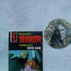 Libros de segunda mano: SELECCIÓN TERROR Nº 9 QUERIDA KATTY SILVER KANE BOLSILIBROS BRUGUERA 1973...BUEN ESTADO.. Lote 121183071