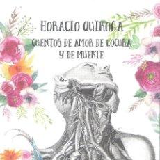Libros de segunda mano: CUENTOS DE AMOR DE LOCURA Y DE MUERTE HORACIO QUIROGA. Lote 121375627