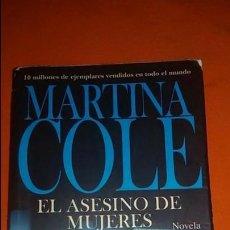 Libros de segunda mano: EL ASESINO DE MUJERES (MARTINA COLE) - ALIANZA EDITORIAL. Lote 121537207